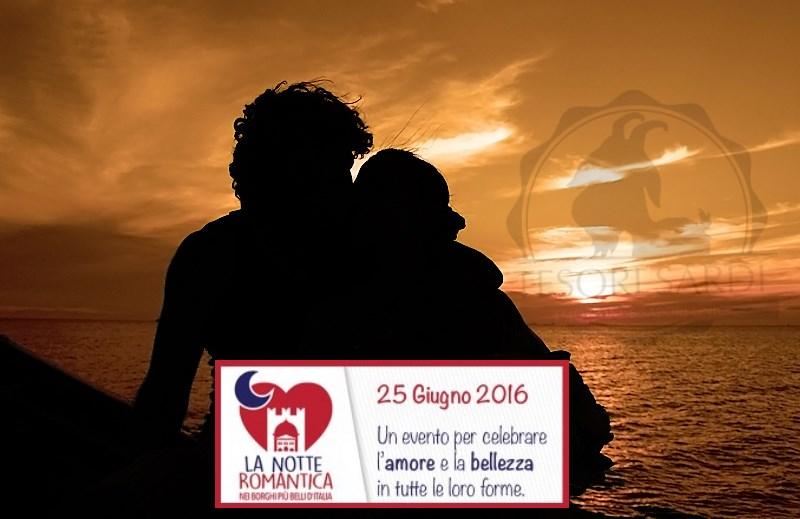 ANCHE IN SARDEGNA LA NOTTE ROMANTICA NEI BORGHI PIù BELLI D'ITALIA